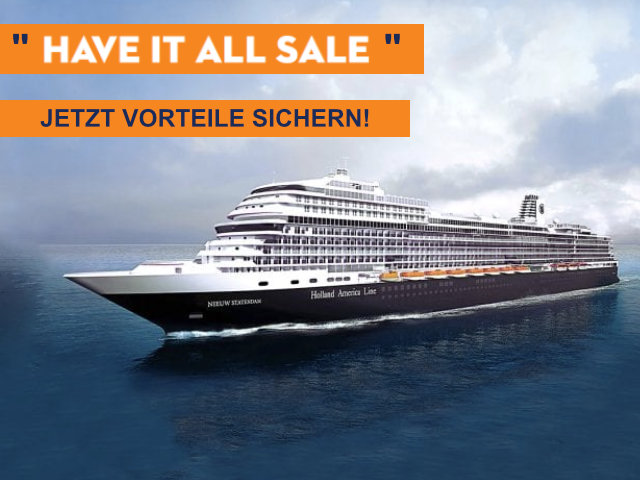 Holland America Line HAVE  IT ALL